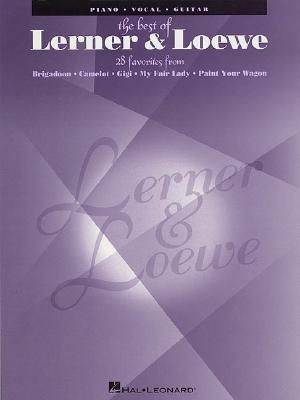 The Best of Lerner & Loewe By Lerner, Alan Jay/ Lowe, Fredrick (COP)/ Loewe, Frederick
